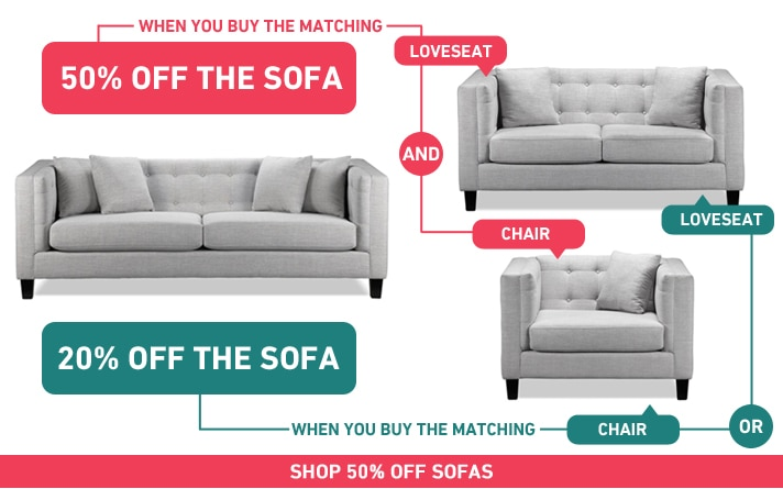 50% OFF the sofa when you buy the matching loveseat & chair