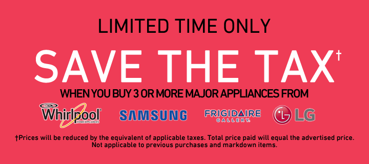Save the Tax on select 3 or more Major Appliance Packages