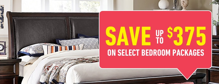 Save up to $375 on select Bedroom Packages