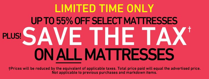 Save the Tax on all Mattresses