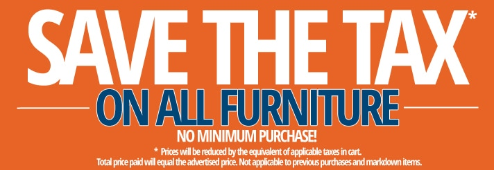 Save the tax on all furniture and mattresses