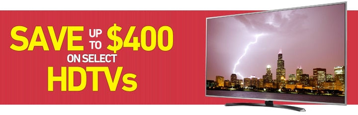 Save up to $400 on select HDTVs