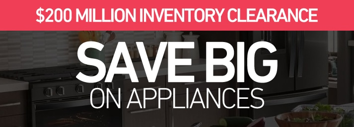 Save BIG on Appliances
