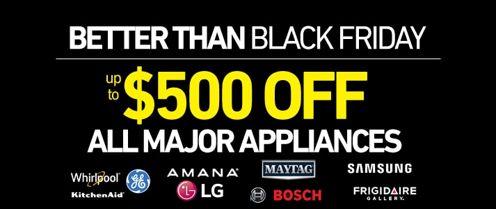 Up to $500 OFF all major appliances